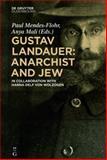 Gustav Landauer: Anarchist and Jew : Anarchist and Jew, , 3110373955