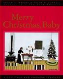 Merry Christmas, Baby, Paula L. Woods, Felix H. Liddell, 0060173955