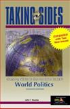 Taking Sides : Clashing Views on Controversial Issues in World Politics (Revised), Rourke, John T., 0073043958