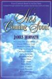 He's Coming Soon!, James Horvath, 0884193950