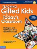 Teaching Gifted Kids in Today's Classroom 3rd Edition