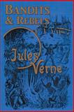 Bandits and Rebels, Jules Verne, 1593933959