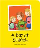 A Day at School, , 192697395X