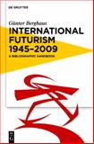 International Futurism 1945-2009 9783111733951