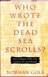 Who Wrote the Dead Sea Scrolls?, Norman Golb, 002544395X