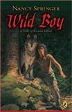 Wild Boy, Nancy Springer, 0142403954