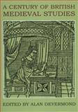 A Century of British Medieval Studies, , 019726395X