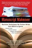Manuscript Makeover, Elizabeth Lyon, 0399533958