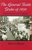 The General Textile Strike of 1934 : From Maine to Alabama, Salmond, John A., 0826213952