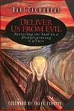 Deliver Us from Evil, Ravi Zacharias, 0849913950
