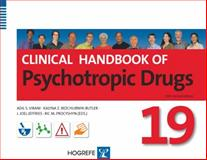 Clinical Handbook of Psychotropic Drugs, Adil S. Virani, Kalyna Z. Bezchlibnyk-Butler, J. Joel Jeffries, Ric M. Procyshyn, 0889373957