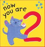 Now You Are 2, Lois Rock and Gabriella Buckingham, 1561483958