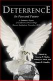 Deterrence : Its Past and Future-A Summary Report of Conference Proceedings, Hoover Institution, November 2010, , 0817913955