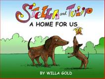 Stella and Tulip, Willa Gold, 0930773950