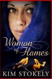 Woman of Flames, Kim Stokely, 1492173959
