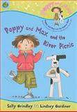 Poppy and Max and the River Picnic, Sally Grindley, 1843623951