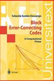 Block Error-Correcting Codes : A Computational Primer, Xambo-Descamps, S., 3540003959