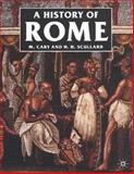A History of Rome : Down to the Reign of Constantine, Cary, M. and Scullard, H. H., 0312383959