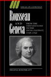 Rousseau and Geneva : From the First Discourse to the Social Contract, 1749-1762, Rosenblatt, Helena, 0521033950