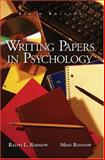 Writing Papers in Psychology, Rosnow, Ralph L. and Rosnow, Mimi, 0534523951