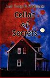 Cellar of Secrets, Judi Tadych-Grabinski, 1462603955