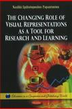 The Changing Role of Visual Representations as a Tool for Research and Learning, Spiliotopoulou-Papantoniou, Vasiliki, 1613243952