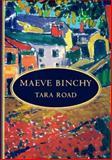 Tara Road, Maeve Binchy, 0385333951