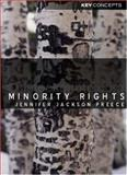 Minority Rights : Between Diversity and Community, Preece, Jennifer Jackson, 0745623956