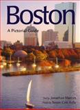 Boston : A City Life Pictoral Guide, Marcus, Jon, 0896583953