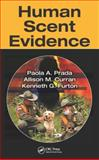 Human Scent Evidence, Paola Prada and Kenneth G. Furton, 1466583959
