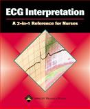 ECG Interpretation : A 2-in-1 Reference for Nurses, Springhouse Publishing Company Staff, 1582553955