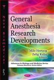 General Anesthesia Research Developments, Hertzog, Milo and Kuhn, Zelig, 1608763951