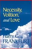 Necessity, Volition, and Love 9780521633956