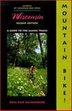 Mountain Bike! Wisconsin, Philip Van Valkenberg, 0897323955