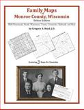 Family Maps of Monroe County, Wisconsin, Deluxe Edition : With Homesteads, Roads, Waterways, Towns, Cemeteries, Railroads, and More, Boyd, Gregory A., 1420313959
