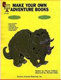 Make Your Own Adventure Books, Beverly A. Ecker and Dianna J. Sullivan, 1557343950