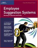 Employee Suggestion Systems : Boosting Productivity and Profits, Martin, Charles L. and Bassford, Robert, 1560523956