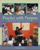 Practice with Purpose : Literacy Work Stations for Grades 3-6, Diller, Debbie, 1571103953