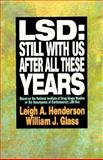 LSD : Still with Us after All These Years, Henderson, Leigh A. and Glass, William J., 0029143950