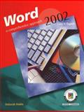 Word 2002: Core and Expert : A Comprehensive Approach, Hinkle, Deborah, 0078273951