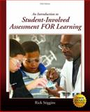 An Introduction to Student-Involved Assessment for Learning, Stiggins, Rick, 0136133959