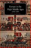 Europe in the High Middle Ages, 1150-1309, Mundy, John H., 0582493951