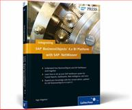 Integrating Sap Businessobjects Bi Platform 4. X with Sap Netweaver, Hilgefort, Ingo, 1592293956