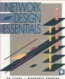 Network Design Essentials, Tittel, Ed and Robbins, Margaret, 0126913951