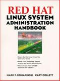 Red Hat Linux System Administration Handbook, Komarinski, Mark F. and Collett, Cary, 0130253952