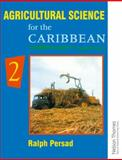 Agricultural Science for the Caribbean, Ralph Persad, 0175663955