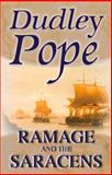 Ramage and the Saracens, Dudley Pope, 0755113950