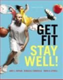 Get Fit, Stay Well!, Hopson, Janet and Donatelle, Rebecca J., 0321933958