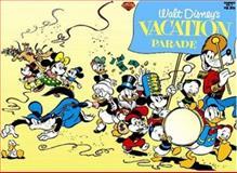 Walt Disney's Vacation Parade #2, Carl Barks, 091190395X