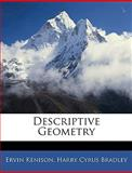 Descriptive Geometry, Ervin Kenison and Harry Cyrus Bradley, 1146083955